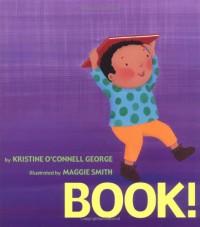 Book! - Kristine O'Connell George, Maggie Smith