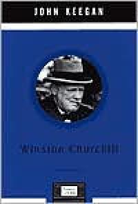 Winston Churchill (Penguin Lives Biographies) - John Keegan