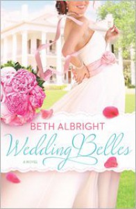 Wedding Belles - Beth Albright