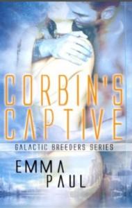 Corbin's Captive (Galactic Breeders, #2) - Emma Paul