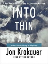 Into Thin Air: A Personal Account of the Mt. Everest Disaster (Audio) - Jon Krakauer