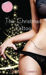 The Christmas Tattoo - Tamsin Flowers