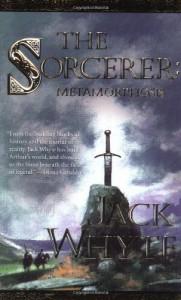 The Sorcerer: Metamorphosis - Jack Whyte