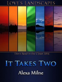 It Takes Two - Alexa Milne