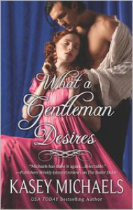 What a Gentleman Desires - Kasey Michaels