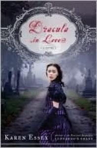 Dracula in Love - Karen Essex