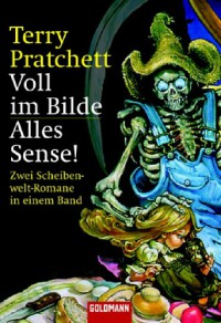 Voll im Bilde / Alles Sense! - Terry Pratchett