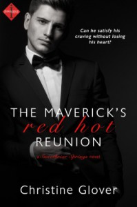 The Maverick's Red Hot Reunion - Christine Glover