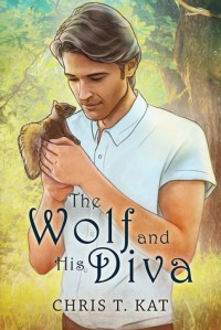 The Wolf and His Diva - Chris T. Kat
