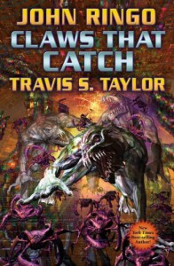 Claws That Catch - John Ringo, Travis S. Taylor