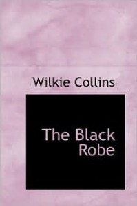 The Black Robe - Wilkie Collins