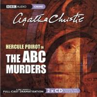 The ABC Murders: A BBC Full-Cast Radio Drama - Philip Jackson, John  Moffatt, Simon Williams, Agatha Christie