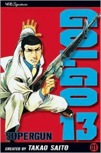Golgo 13, Vol. 1: Supergun (Golgo 13) - Takao Saito