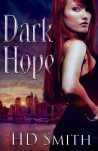 Dark Hope - H. D. Smith