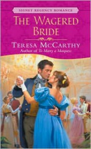 The Wagered Bride - Teresa McCarthy