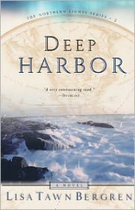 Deep Harbor - Lisa Tawn Bergren