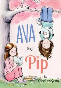 Ava and Pip - Carol Weston