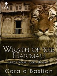 Wrath of the Harimau - Cara d'Bastian