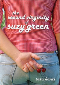 The Second Virginity of Suzy Green - Sara Hantz