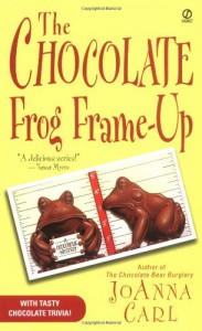 The Chocolate Frog Frame-Up - JoAnna Carl