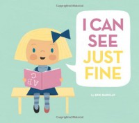 I Can See Just Fine - Eric Barclay