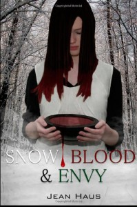 Snow, Blood, and Envy - Jean Haus