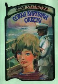 Córka kapitana okrętu - Irena Szczepańska