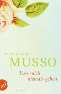 Lass mich niemals gehen - Guillaume Musso