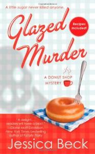 Glazed Murder - Jessica Beck