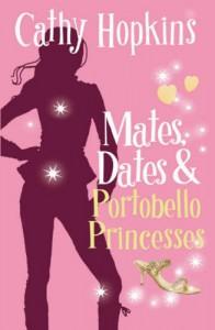 Mates, Dates and Portobello Princesses: Bk. 3 (Mates Dates) - Cathy Hopkins