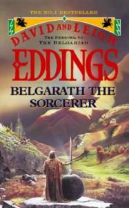 Belgarath the Sorcerer (Belgarian Prequels) - David Eddings, Leigh Eddings