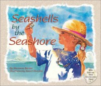 Seashells by the Seashore - Marianne Berkes
