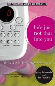 He's Just Not That Into You - Greg Behrendt, Liz Tuccillo