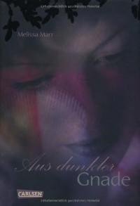 Aus dunkler Gnade (Sommerlicht, #5) - Melissa Marr