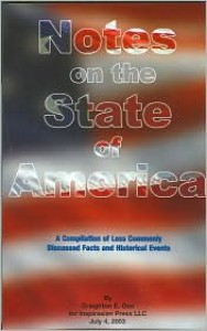 Notes on the State of America: A Compilation of Less Commonly Discussed Facts and Historical Events - Craighton E. Gee