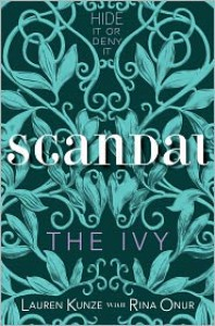 The Ivy: Scandal - Lauren Kunze, Rina Onur