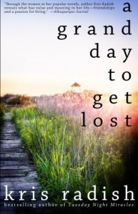 A Grand Day to Get Lost - Kris Radish