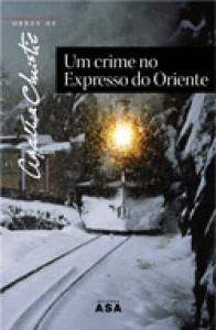 Um Crime no Expresso do Oriente - Agatha Christie
