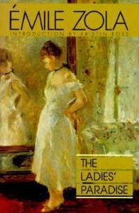 The Ladies' Paradise (Les Rougon-Macquart, #11) - Émile Zola, Kristin Ross