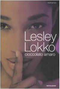 Cioccolato amaro - Lesley Lokko