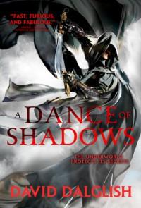 A Dance of Shadows - David Dalglish