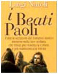 I Beati Paoli. Grande romanzo storico siciliano - Umberto Eco, Luigi Natoli, Rosario La Duca