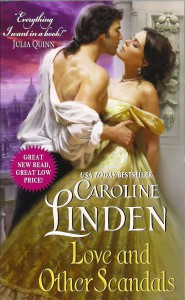 Love and Other Scandals  - Caroline Linden