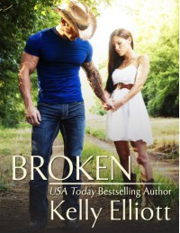 Broken  - Kelly Elliott