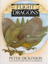 The Flight of Dragons - Peter Dickinson