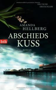 Abschiedskuss - Amanda Hellberg