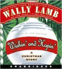 Wishin' and Hopin' CD - Wally Lamb