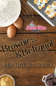 Brownies & Betrayal - Heather Justesen