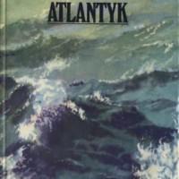 Wielka przygoda oceanów. Atlantyk - Georges Blond
