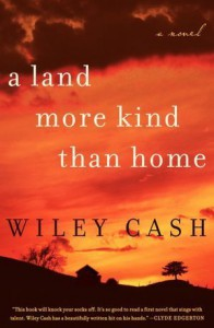 A Land More Kind Than Home (Audio) - Wiley Cash, Mark Bramhall, Lorna Raver